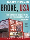 Broke, USA (MP3): From Pawnshops to Poverty, Inc.How the Working Poor Became Big Business